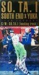 $$ SOUTH END × YUKA (from FUKUOKA) / SO.TA.I 【CDS】FS0164-1