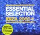 Pete Tong / Essential Selection Ibiza 2000 【2CD】最終